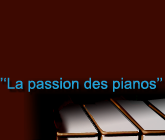 La passion des pianos